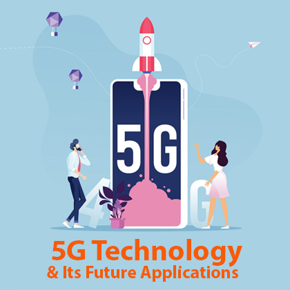5G Technology and its Future Applications