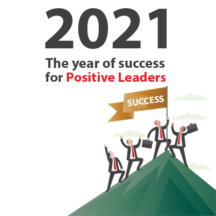 Why the year 2021 will be the year of the positive leader?