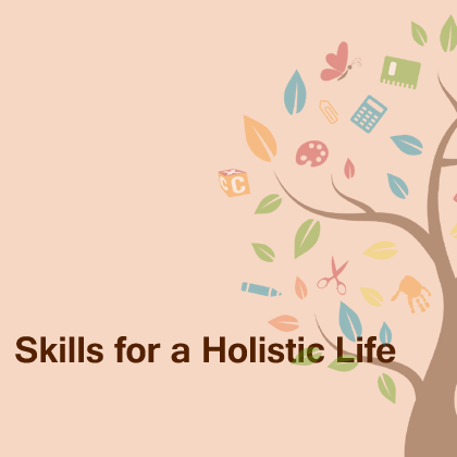 Skills-for-a-Holistic-Life